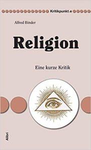 Religion Eine kurze Kritik